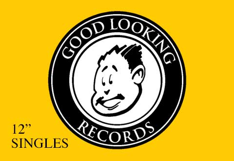 Good Looking Records 12″